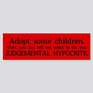 No Hypocrisy Bumper Sticker