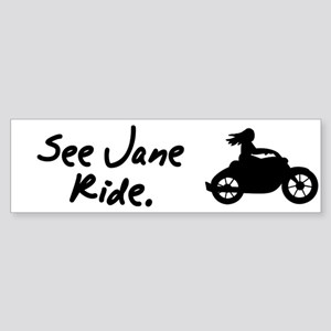 See Jane Ride Motorcycle Bumper Sticker