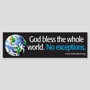God Bless the Whole World Bumper Sticker