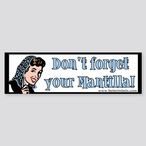 Mantilla Bumper Sticker