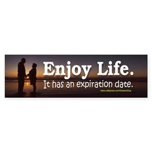 Enjoy Life  It has an expiration date
