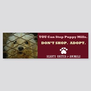 Puppy Mills Bumper Stickers - CafePress
