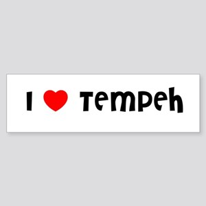 I LOVE TEMPEH Bumper Sticker
