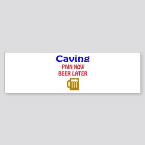 Caving Pain now Beer later Sticker (Bumper)