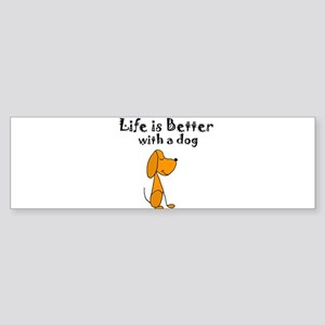 Life is Better with Dog Cartoon Bumper Sticker