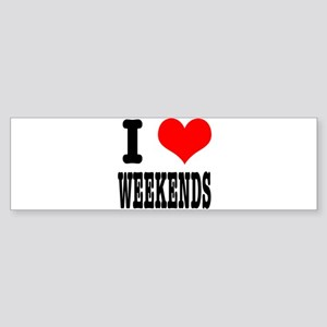 I Heart (Love) Weekends Sticker (Bumper)