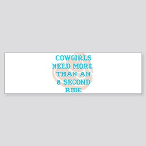 Cowgirls Need More Bumper Sticker