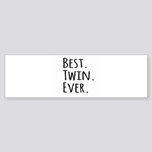 Best Twin Ever Bumper Sticker