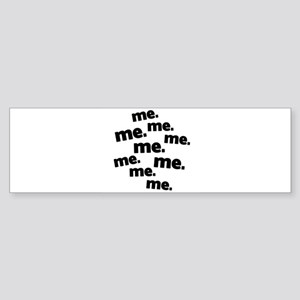 me me me copy Sticker (Bumper)