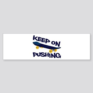 Keep On Pushing Bumper Sticker