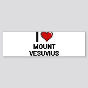 I love Mount Vesuvius digital desig Bumper Sticker