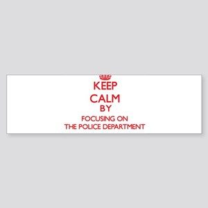 Keep Calm by focusing on The Police Bumper Sticker