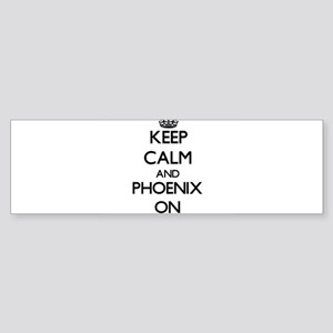 Keep Calm and Phoenix ON Bumper Sticker