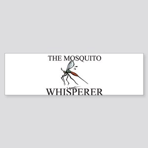 The Mosquito Whisperer Bumper Sticker