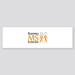 Fighting MS Everyday Bumper Sticker