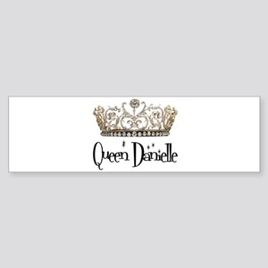 Queen Danielle Bumper Sticker