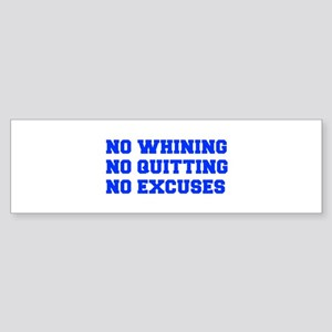 NO-WHINING-FRESH-BLUE Bumper Sticker