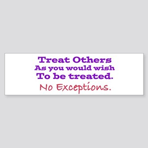 No Exceptions large type Bumper Sticker