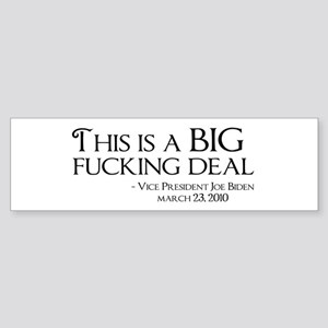 This Is Big F Ing Deal >> Big Fucking Deal Bumper Stickers Cafepress