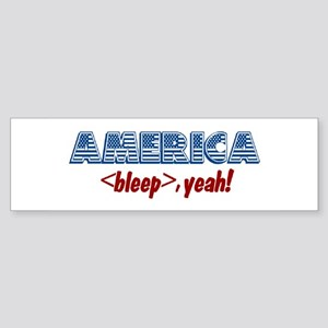 America, Bleep Yeah! Bumper Sticker