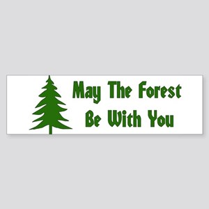 May The Forest Be With You Bumper Sticker