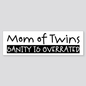Sanity is Overrated Bumper Sticker