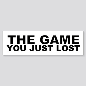 You Just Lost Game Bumper Stickers Cafepress