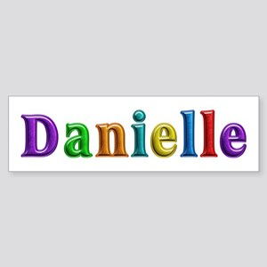Danielle Shiny Colors Bumper Sticker