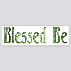 Blessed Be Wiccan Bumper Sticker