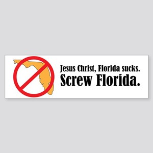 Screw Florida Bumper Sticker
