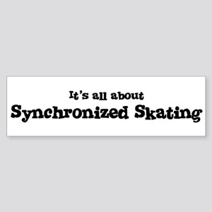 All about Synchronized Skatin Bumper Sticker