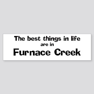 Furnace Creek: Best Things Bumper Sticker
