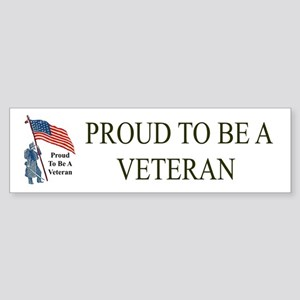 Proud To Be A Veteran Bumper Sticker