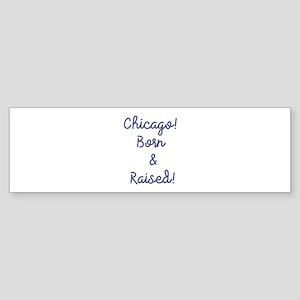 Chicago! Bumper Sticker