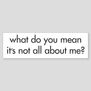All About Me Bumper Sticker