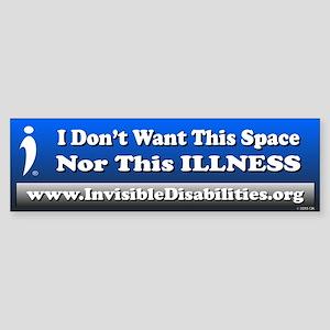 Don't Want Space Nor Illnes(bumper) Bumper Sti