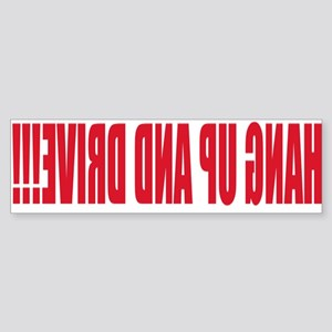 """Hang up and Drive"" Front Bumper Sticker"