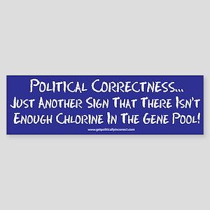 Political Correctness/Gene Po Bumper Sticker
