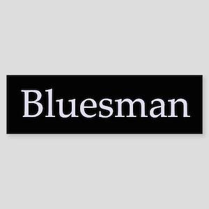 Bluesman Bumper Sticker