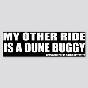 My Other Ride Is A Dune Buggy Bumper Sticker