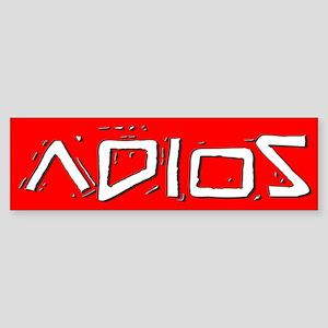 ADIOS Sticker (Bumper)