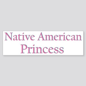 nativeamericanprincess Bumper Sticker