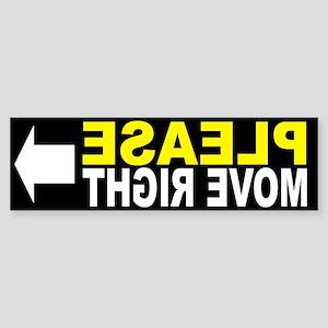 Please Move Right FRONT Sticker (Bumper)