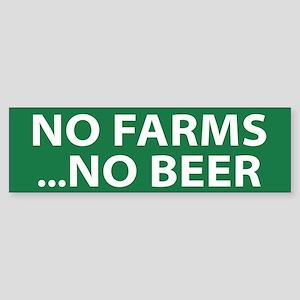 No Farms Beer (bumper) Bumper Sticker
