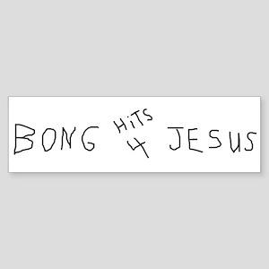 BONG HiTS 4 JESUS Bumper Sticker