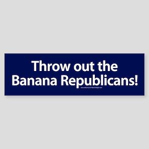 Throw Out The Banana Republicans Bumper Sticker
