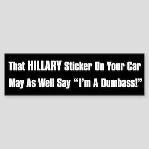 Hillary Dumbass Sticker (Bumper)
