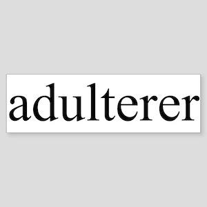 Adulterer Bumper Sticker