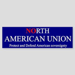 """""""NO north american union"""" Bumper Sticker"""