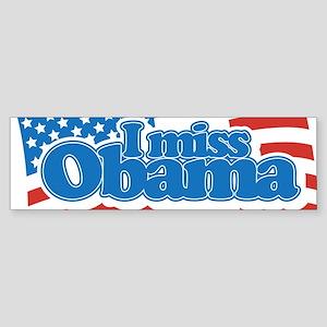 I Miss Obama Sticker (Bumper)